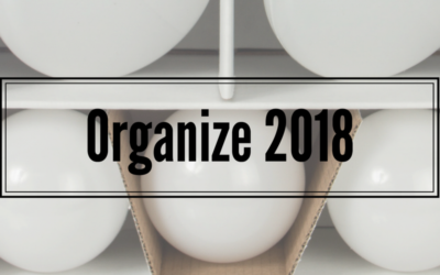 8 Tips To Organize 2018