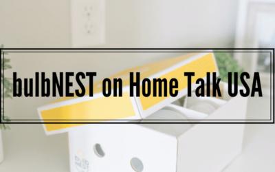 bulbNEST on Home Talk USA